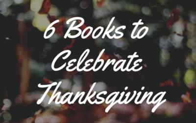 6 Books to Celebrate Thanksgiving