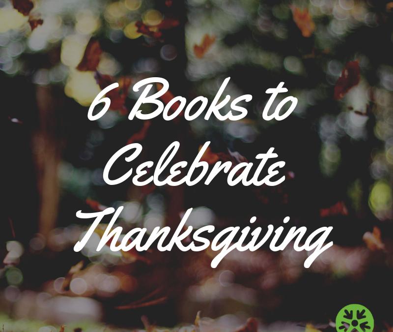 6 Books to Celebrate Thanksgiving