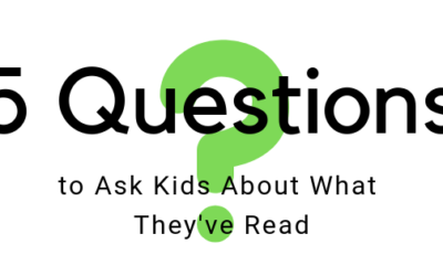 5 Questions to Ask Kids About What They've Read